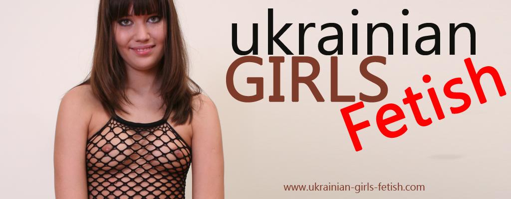 Ukrainian girls fetish